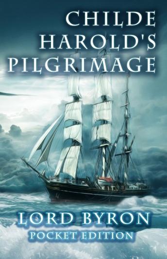 Childe Harolds Pilgrimage - Pocket Edition