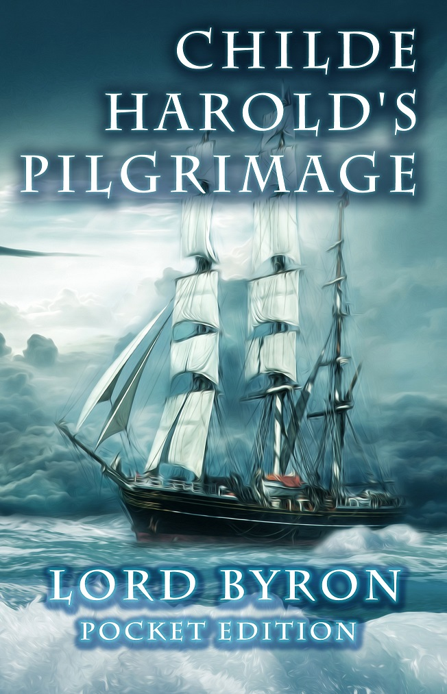 Childe Harolds Pilgrimage - Pocket Edition